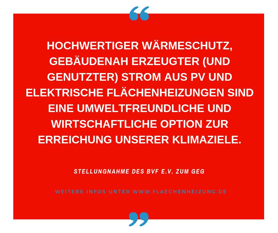 Hochwertiger Wärmeschutz, gebäudenah erzeugter (und genutzter) Strom aus PV und elektrische Flächenheizungen sind eine umweltfreundliche und wirtschaftliche Option zur Erreichung unserer Klimaziele.