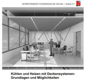 Praxisnah und komprimiert: Der Bundesverband Flächenheizungen und Flächenkühlungen e. V. aus Dortmund startet mit einer neuen Richtlinienreihe 15.1