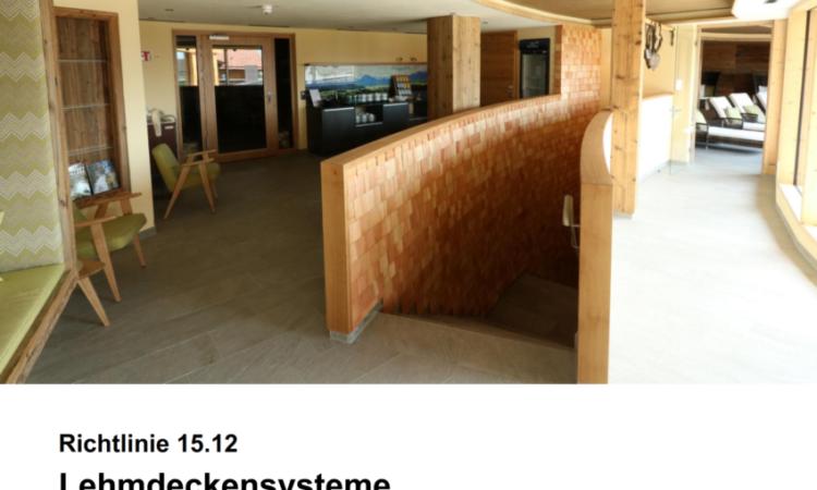 Richtlinie 15.12 Lehmdeckensysteme