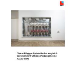 BVF Broschüre: Überschlägiger hydraulischer Abgleich bestehender Fußbodenheizungskreise