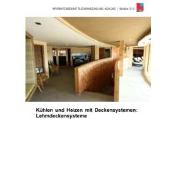 Richtlinie 15.12 Kühlen und Heizen mit Deckensystemen: Lehmdeckensysteme