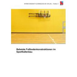 BVF Richtlinie 13: Beheizte Fußbodenkonstruktionen im Sporthallen