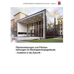 BVF Richtlinie 14: Flächenheizungen und Flächenkühlungen im Niedrigstenergiegebäude - Ausblick in die Zukunft