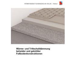 BVF Richtlinie 1: Wärme-und Trittschalldämmung beheizter und gekühlter Fußbodenkonstruktionen.