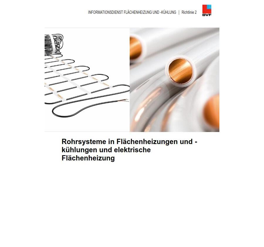 BVF Richtlinie 2: Rohrsysteme und elektrische Heizleitungen in Flächenheizungen und Flächenkühlungen.
