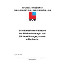 Schnittstellenkoordination bei Flächenheizungs- und Flächenkühlungssystemen in Neubauten