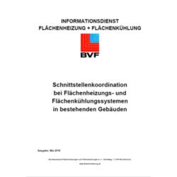 Schnittstellenkoordination bei Flächenheizungs - und Flächenkühlungssystemen in bestehenden Gebäuden